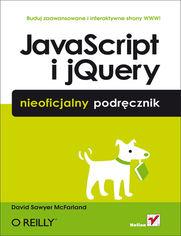 JavaScript i jQuery. Nieoficjalny podręcznik