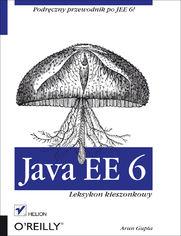 Java EE 6. Leksykon kieszonkowy