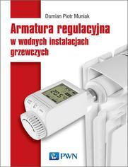 Armatura regulacyjna w wodnych instalacjach grzewczych