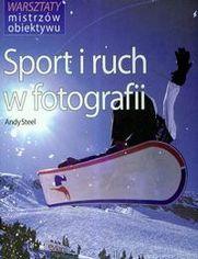 Sport i ruch w fotografii