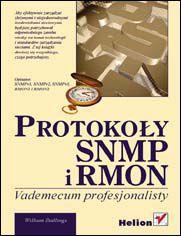 Protokoły SNMP i RMON. Vademecum profesjonalisty
