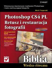 Photoshop CS4 PL. Retusz i restauracja fotografii. Biblia