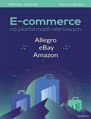 E-commerce na platformach ofertowych Allegro, eBay, Amazon