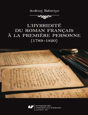 L'hybridité du roman français à la première personne (1789-1820)