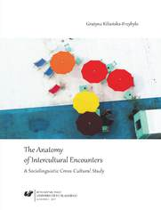The Anatomy of Intercultural Encounters. A Sociolinguistic Cross-Cultural Study