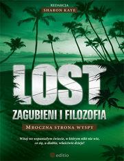 Lost: Zagubieni i filozofia. Mroczna strona wyspy