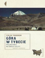 Góra w Tybecie. Pielgrzymka na święty szczyt