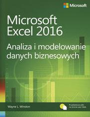 Microsoft Excel 2016 Analiza i modelowanie danych biznesowych