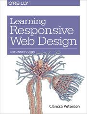 Learning Responsive Web Design. A Beginner's Guide
