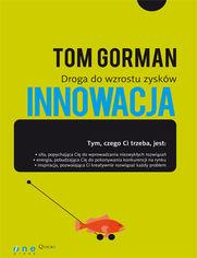 Innowacja. Droga do wzrostu zysków