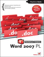 Word 2007 PL. Pierwsza pomoc
