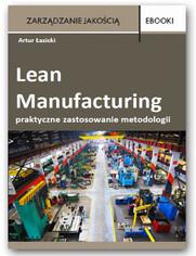 Lean Manufacturing - praktyczne zastosowanie metodologii  case
