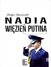 Nadia więzień Putina