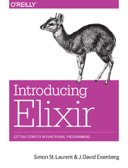 Introducing Elixir. Getting Started in Functional Programming