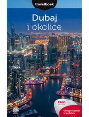 Okładka książki Dubaj i okolice. Travelbook. Wydanie 2
