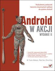 Android w akcji. Wydanie II