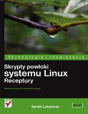 Skrypty powłoki systemu Linux. Receptury