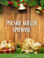 Polskie kolędy śpiewane