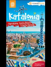 Okładka książki Katalonia. Barcelona, Costa Brava i Costa Dorada. Travelbook. Wydanie 1