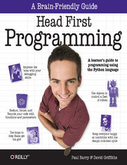 Head First Programming. A learner's guide to programming using the Python language