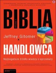 Biblia handlowca. Najbogatsze źródło wiedzy o sprzedaży. Wydanie II