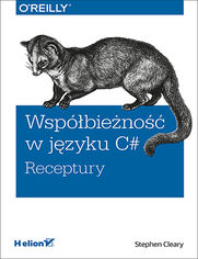 Współbieżność w języku C#. Receptury