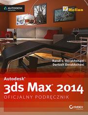 Autodesk 3ds Max 2014. Oficjalny podręcznik