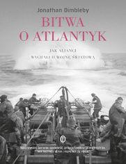 Bitwa o Atlantyk. Jak alianci wygrali II wojnę światową