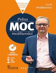 Pełna MOC możliwości (Wydanie ekskluzywne + Audiobook mp3)
