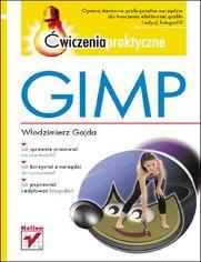 GIMP. Ćwiczenia praktyczne