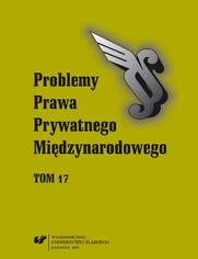 """""""Problemy Prawa Prywatnego Międzynarodowego"""" 2015. T. 17"""