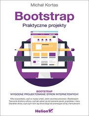 Bootstrap. Praktyczne projekty