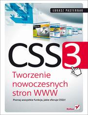CSS3. Tworzenie nowoczesnych stron WWW