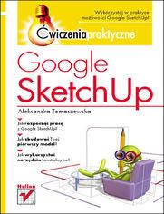 Google SketchUp. Ćwiczenia praktyczne