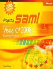 Ok�adka ksi��ki Microsoft Visual C# 2008 Express Edition. Projektuj sam