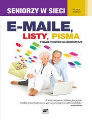 Ok�adka ksi��ki E-maile, listy, pisma. Pisanie tekst�w na komputerze