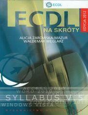 Ok�adka ksi��ki ECDL na skr�ty + CD Edycja 2012
