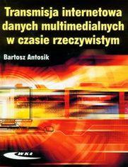 Transmisja internetowa danych multimedialnych w czasie rzeczywistym
