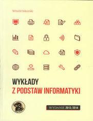 Ok�adka ksi��ki Wyk�ady z podstaw informatyki. Wydanie 2013/2014