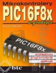 Mikrokontrolery PIC16F8x w praktyce