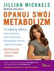 Opanuj swój metabolizm - Michaels Jillian, Aalst Mariska
