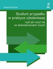 Studium przypadku w praktyce szkoleniowej