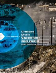 Gdziekolwiek mnie rzucisz. Wyspa Man i Polacy. Historia splątania - Sturis Dionisos