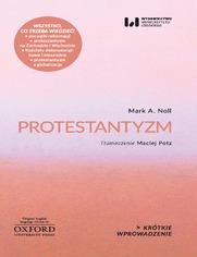 Protestantyzm. Krótkie Wprowadzenie 2
