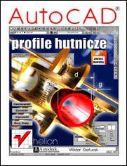 AutoCAD. Profile hutnicze