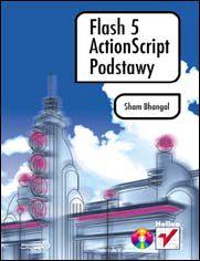 Ok�adka ksi��ki Flash 5 ActionScript. Podstawy