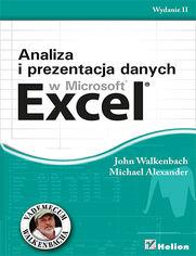 Analiza i prezentacja danych w Microsoft Excel. Vademecum Walkenbacha. Wydanie II