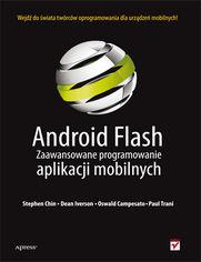Android Flash. Zaawansowane programowanie aplikacji mobilnych