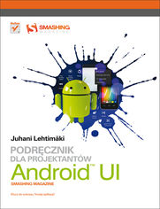 Android UI. Podręcznik dla projektantów. Smashing Magazine