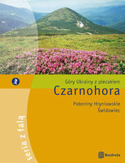 Czarnohora. Góry Ukrainy z plecakiem - Karolina Kwiecień